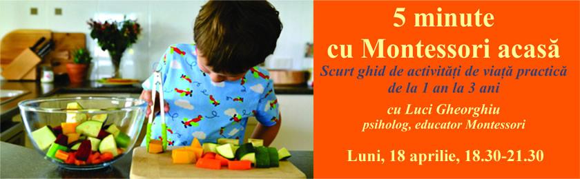 5 minute cu Montessori acasă: ghid de activități de viață practică