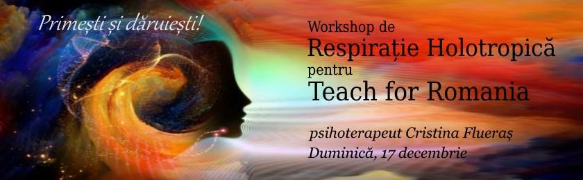 Respiratie Holotropica pentru Teach for Romania