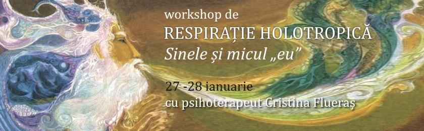 """RESPIRATIE HOLOTROPICA – Sinele si micul """"eu"""", 27 -28 ianuarie"""