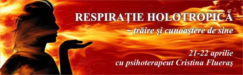 RESPIRAȚIE HOLOTROPICĂ – trăire și cunoaștere de sine, 21-22 aprilie, cu Cristina Flueraș