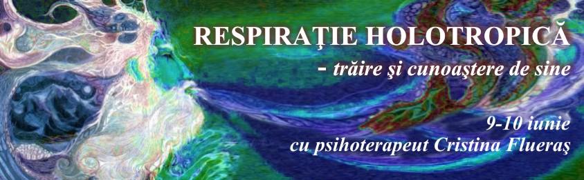 RESPIRAȚIE HOLOTROPICĂ – trăire și cunoaștere de sine, 9-10 iunie