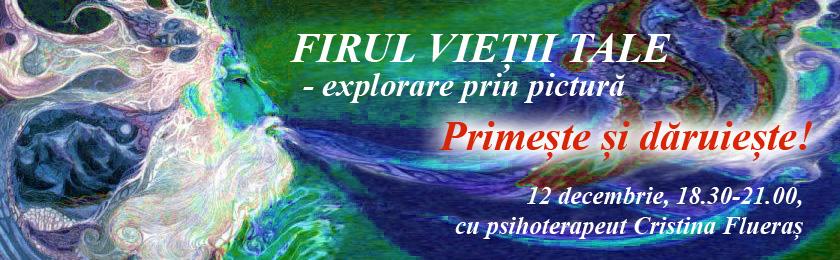 FIRUL VIEȚII TALE – Explorare prin pictură: 12 decembrie