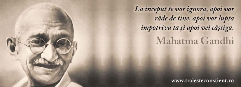 mahatma gandhi citate Citat Mahatma Gandhi: La început te vor ignora, apoi vor râde mahatma gandhi citate